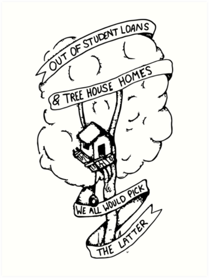 \'Out of student loans and tree house homes twenty one pilots lyrics\' Art  Print by Toxic.