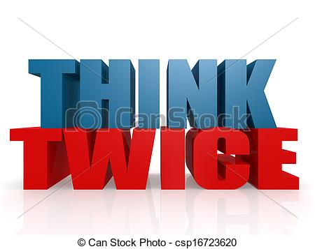 Think twice Clip Art and Stock Illustrations. 29 Think twice EPS.