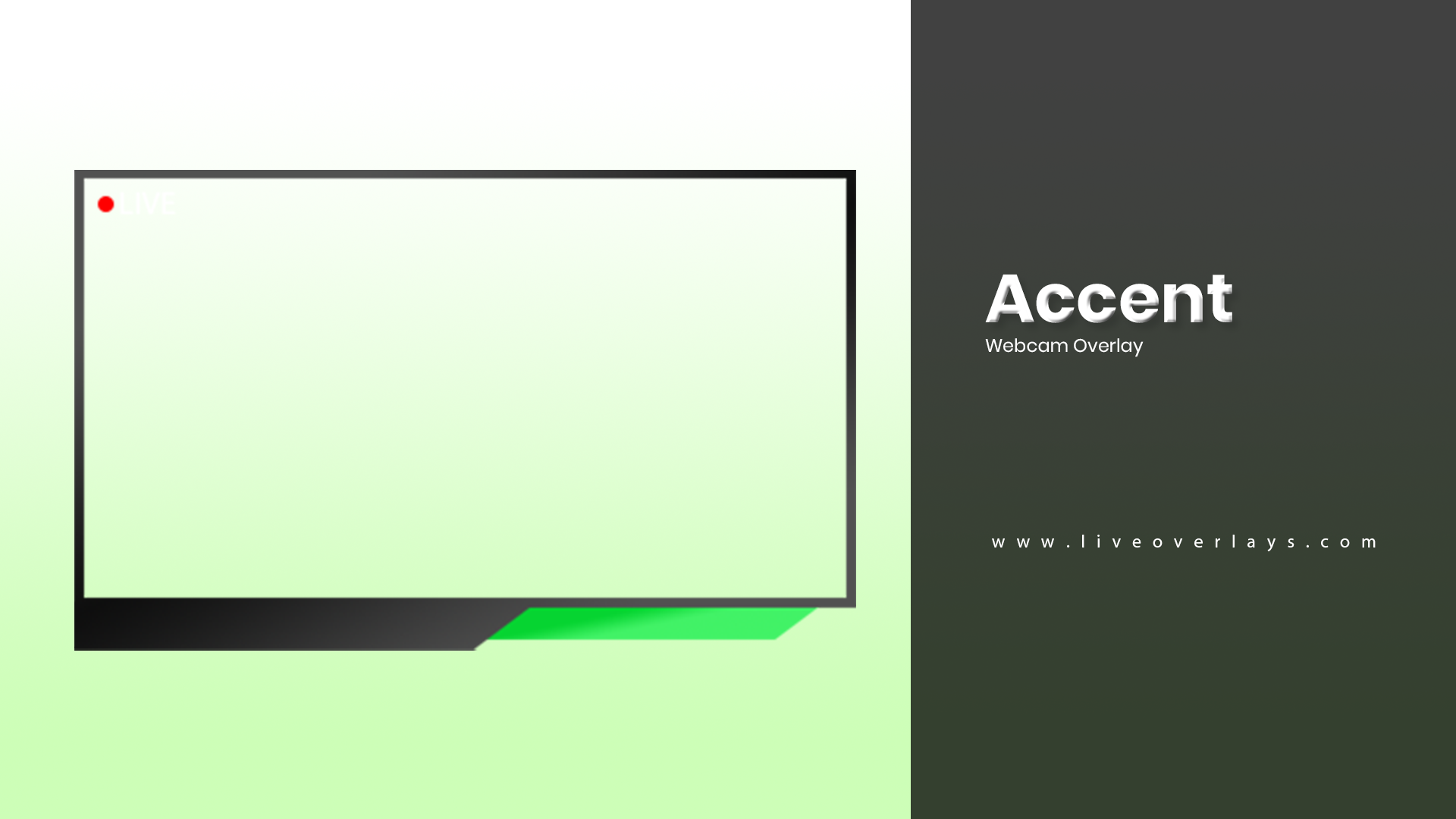 Accent (Webcam Overlay).