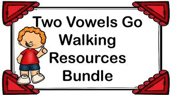 Two Vowels Go Walking Resource Bundle: I Have Who Has, Word.