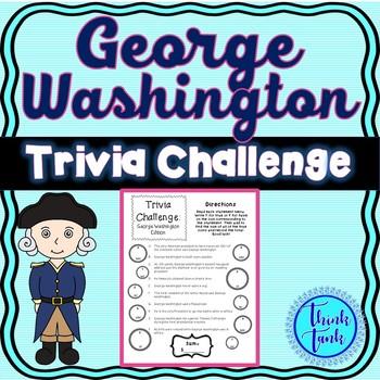 George Washington : President Trivia.