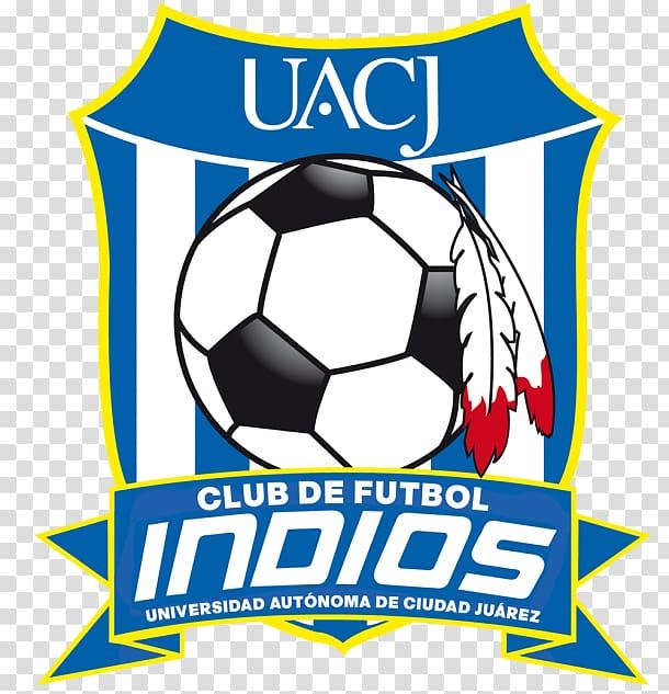 Universidad Autónoma de Ciudad Juárez Indios de la UACJ.
