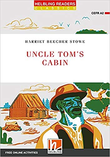 Uncle Tom\'s Cabin, Class Set: Helbling Readers Red Series.