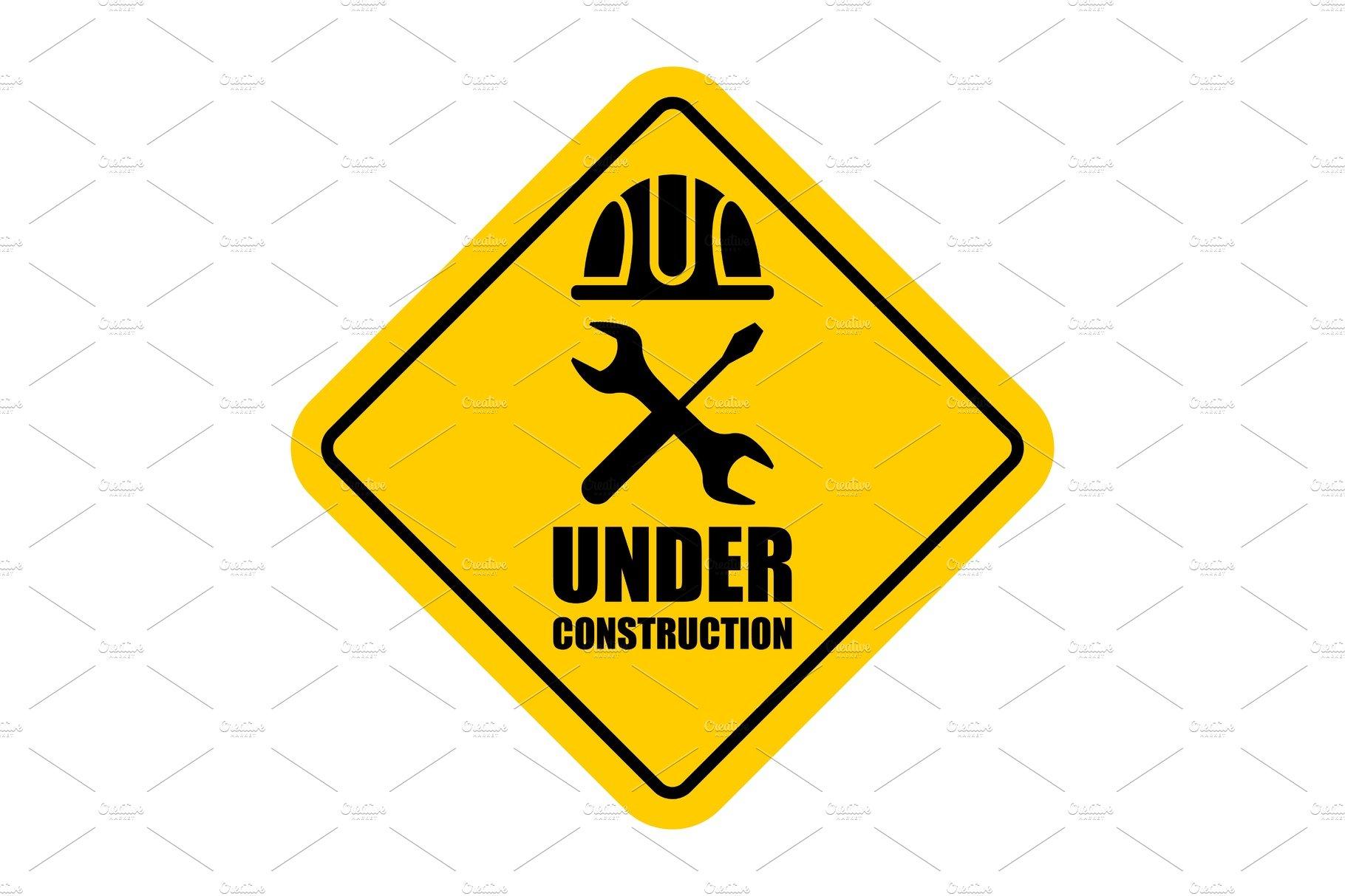 Warning sign under construction.