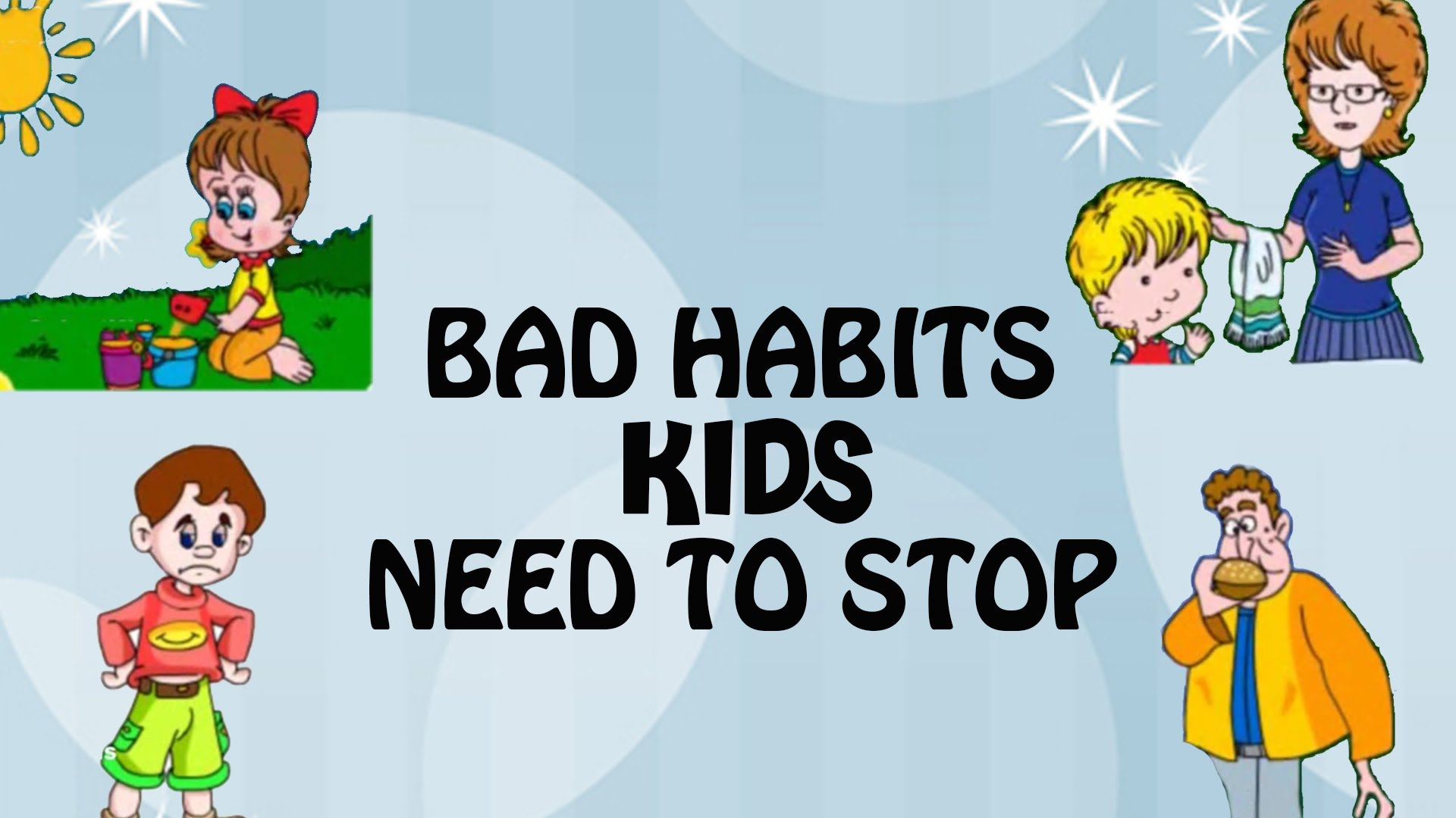 Bad Habits Kids Need To Stop.