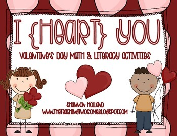I {HEART} YOU! Valentine\'s Day Math and Literacy Activities.