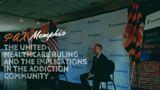 The United Healthcare Ruling and the Implications in the.