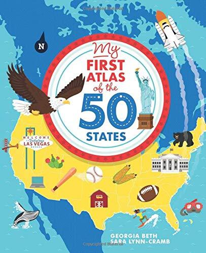 My First Atlas of the 50 States: Georgia Beth, Sara Lynn.
