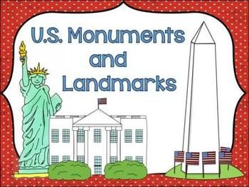 Monuments and Landmarks of the United States.