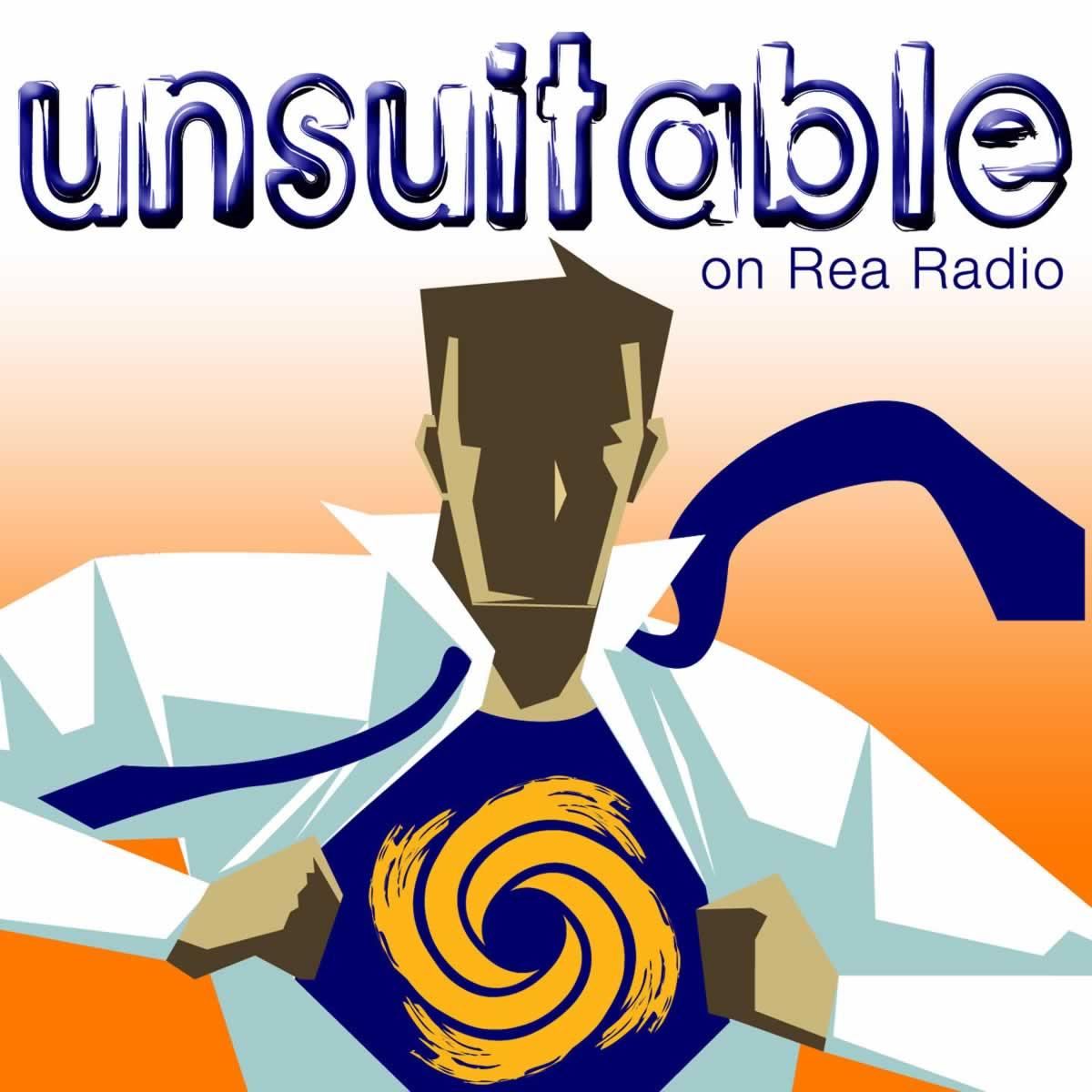 Unsuitable on Rea Radio.