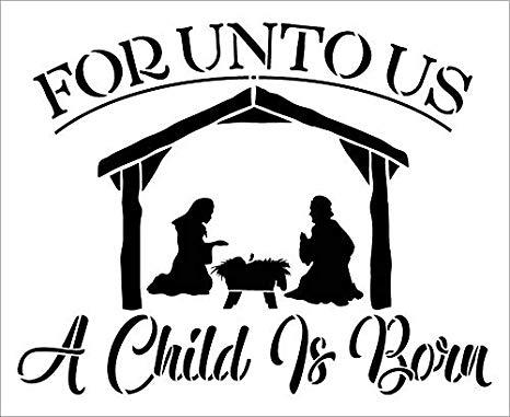 Amazon.com: Unto Us A Child is Born Stencil with Nativity.