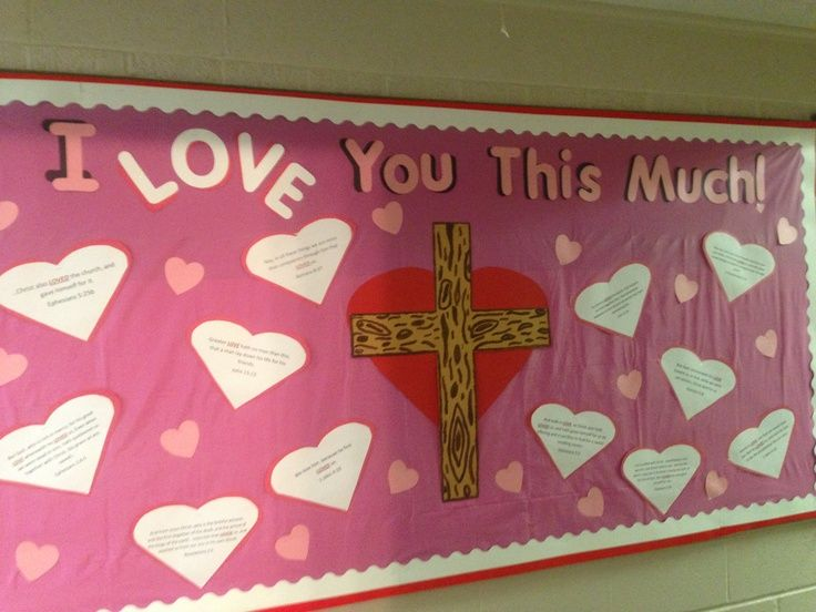Christian valentine Bulletin Board Ideas.