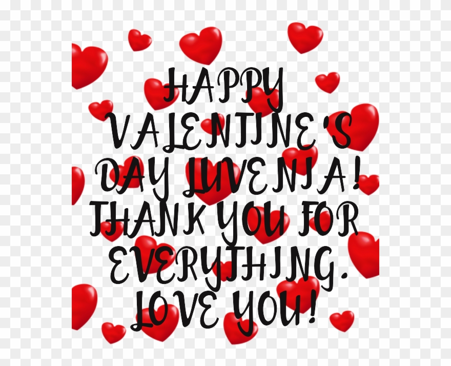 Happy Valentine\'s Day Luvenia Thank You For Everything.