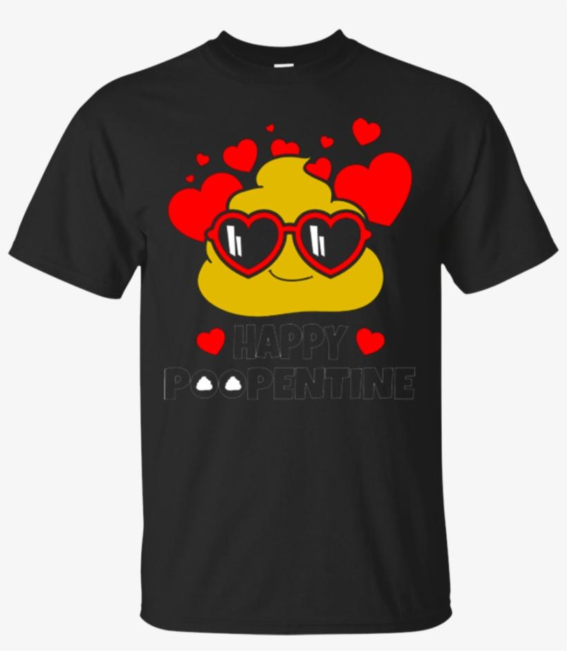 Happy Poopentine Poop Emoji Happy Valentines Day Shirt.