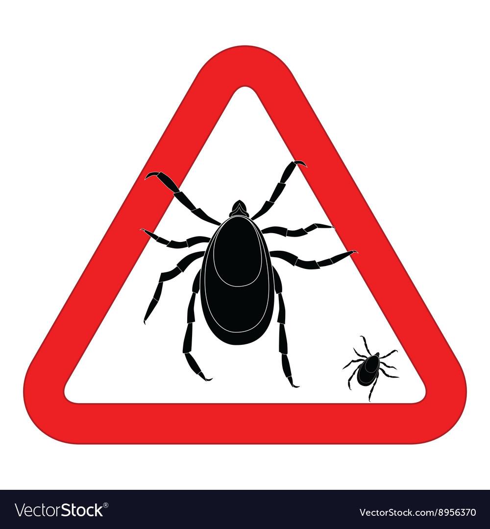 Mite warning sign of tick warning sign Bud warning.