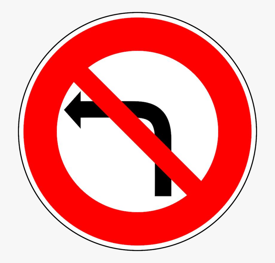 No Left Turn Road Sign , Transparent Cartoon, Free Cliparts.