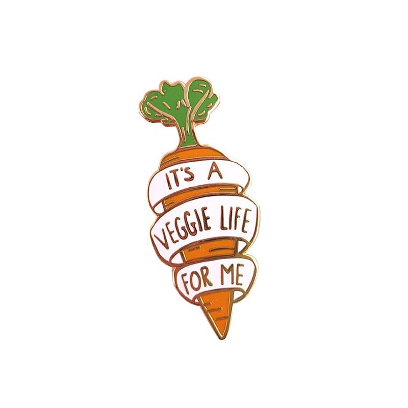 It\'s a veggie life for me enamel pin carrot brooch vegetable pin healthy  vegan cooking gift animal rights activist brooch vegan.