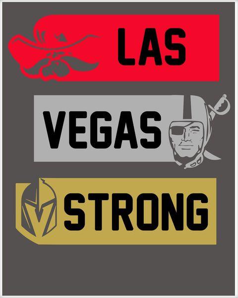 Las Vegas Strong Cowboy Viking Rebels Knights Poster.