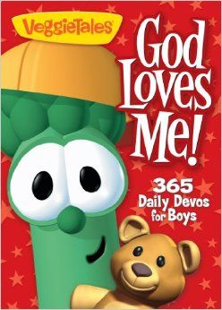 God Loves Me!: 365 Daily Devos for Boys (VeggieTales (Big.