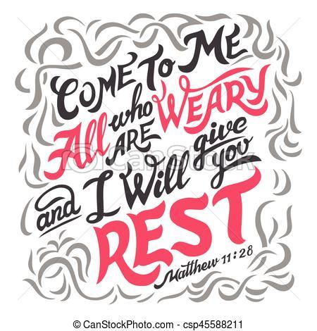 Vengan a mí todos los que están cansados de la biblia. Ven a.
