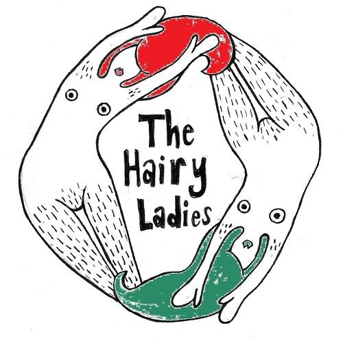 Arts Profile: The Hairy Ladies.
