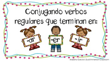 Conjugate verbs in Spanish / Conjugando Verbos que terminan en.