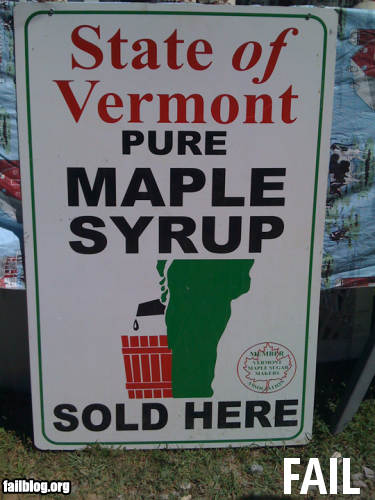 State of Vermont Maple Syrup Fail.