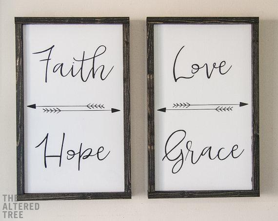 Faith Hope Love Grace.