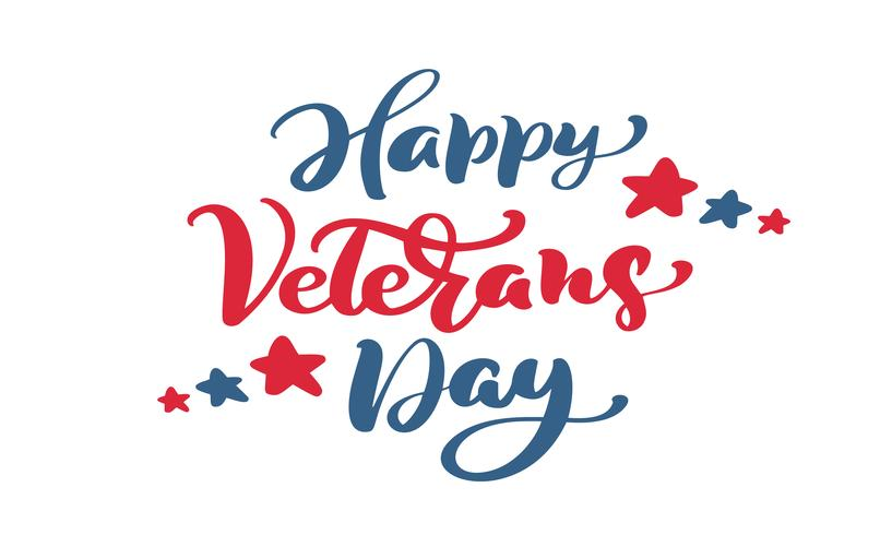 Happy Veterans Day card. Calligraphy hand lettering vector.