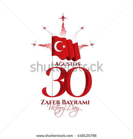 Vector Illustration 30 August Zafer Bayrami Victory Day Turkey.