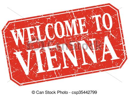 EPS Vectors of welcome to Vienna red square grunge stamp.