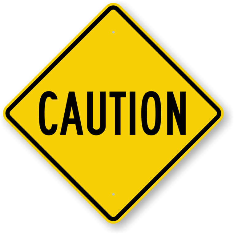 Caution Signs Free Downloadable PDF&39s Or Durable Factory Direct.