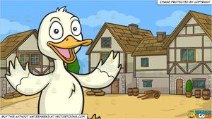 A Happy Duck and An Old Style Medieval Village Background.