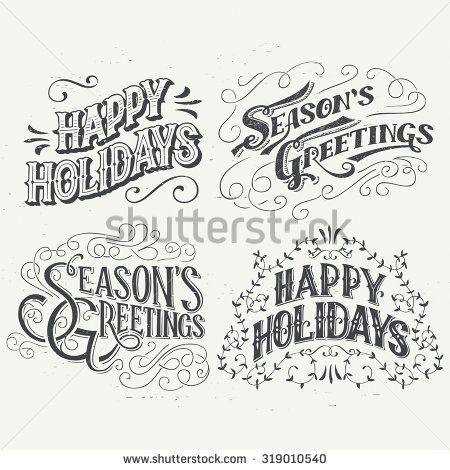 Happy Holidays. Hand drawn typography headlines set for.