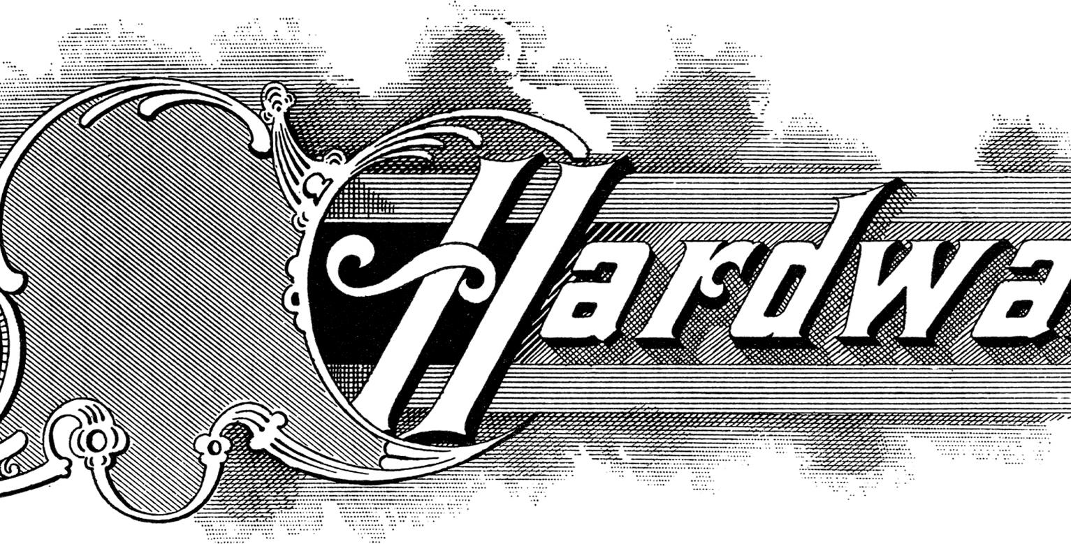 Vintage Hardware Store Sign Image!.