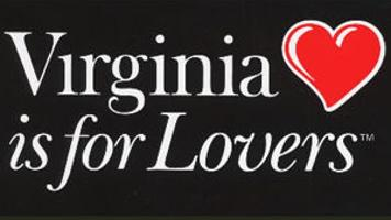 Virginia is for Lovers\' slogan is honored.