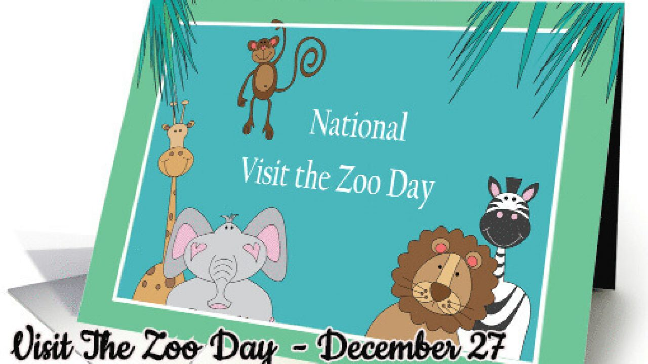 Visit The Zoo Day.