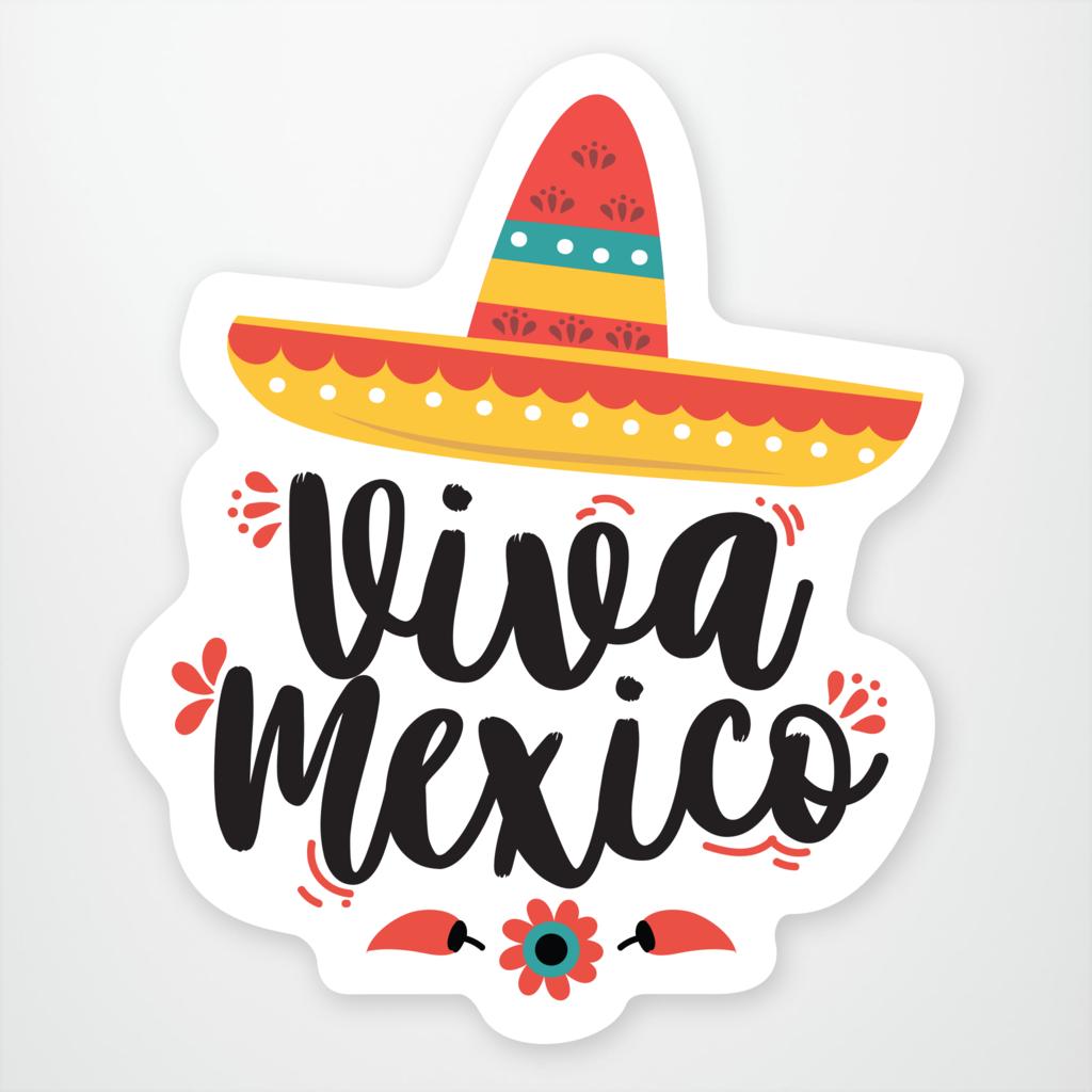 Viva Mexico.
