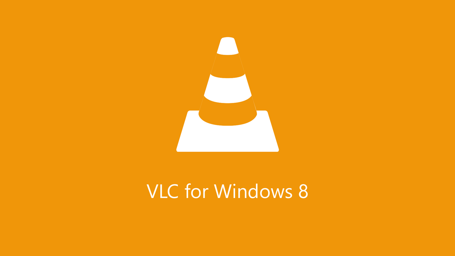 VLC for the new Windows 8 User Experience (