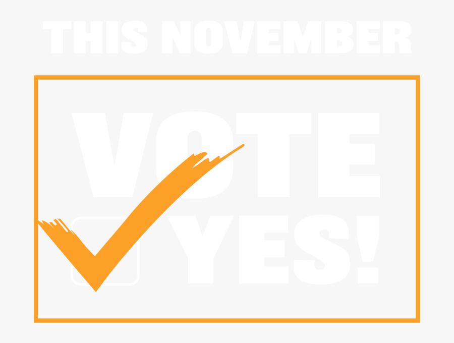 This November, Vote Yes.