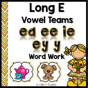 Long E Vowel Teams Word Work Packet.