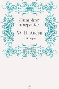 W. H. Auden : Humphrey Carpenter : 9780571260096.