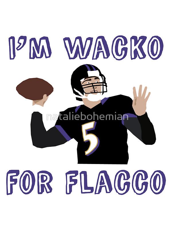 "i'm wacko for flacco"" Stickers by nataliebohemian."