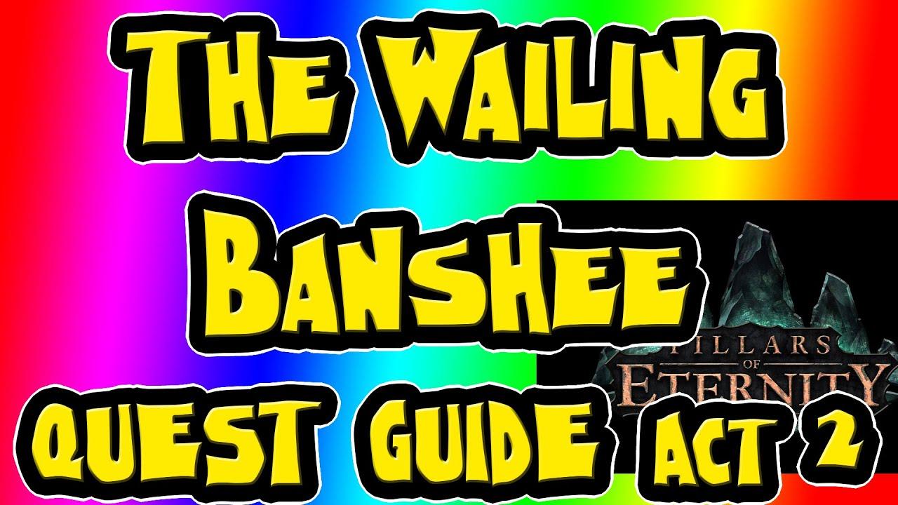 The Wailing Banshee ► Pillars of Eternity ► Lighthouse ► Ondra\'s Gift ► Act  2 ► Guide.