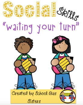 Waiting Your Turn Worksheets & Teaching Resources.