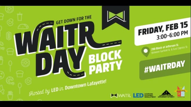 Waitr Day Block Party in Downtown Lafayette This Friday.