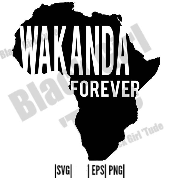 Wakanda Forever SVG/ Black Panther/ Black Pride/ Cut files for Silhouette  Cricut/ Africa/.