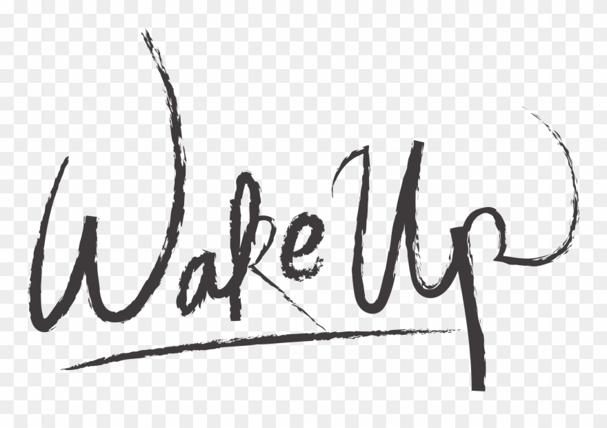 Wake Up Transparent Images.