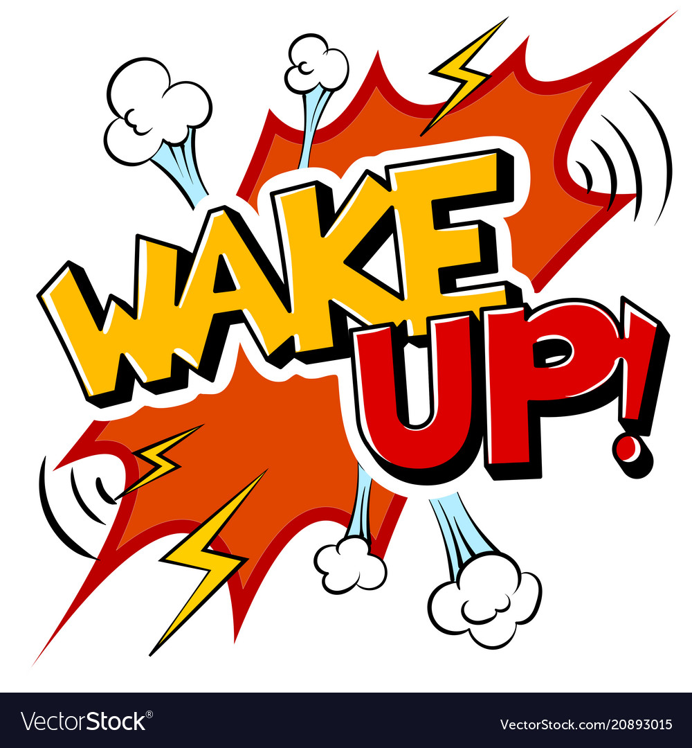 Wake up word comic book pop art.
