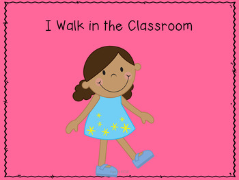 I Walk in the Classroom Story.